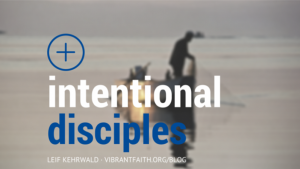 Intentional Disciples
