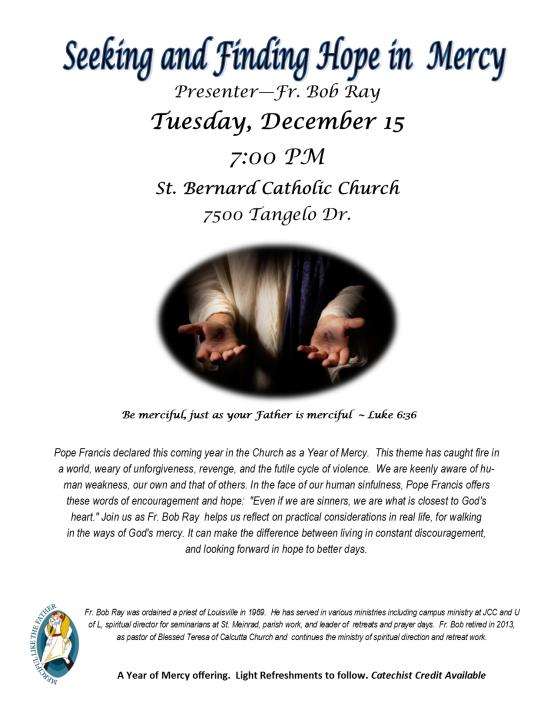 Seeking and finding hope in Mercy - St  Bernards - Fr  Bob Ray