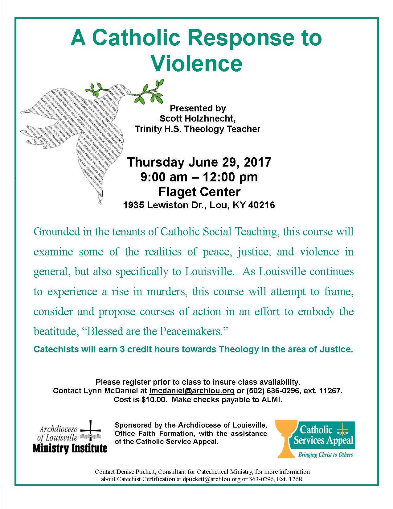 A catholic response to violence june 29 2017 formed in faith 1betcityfo Gallery